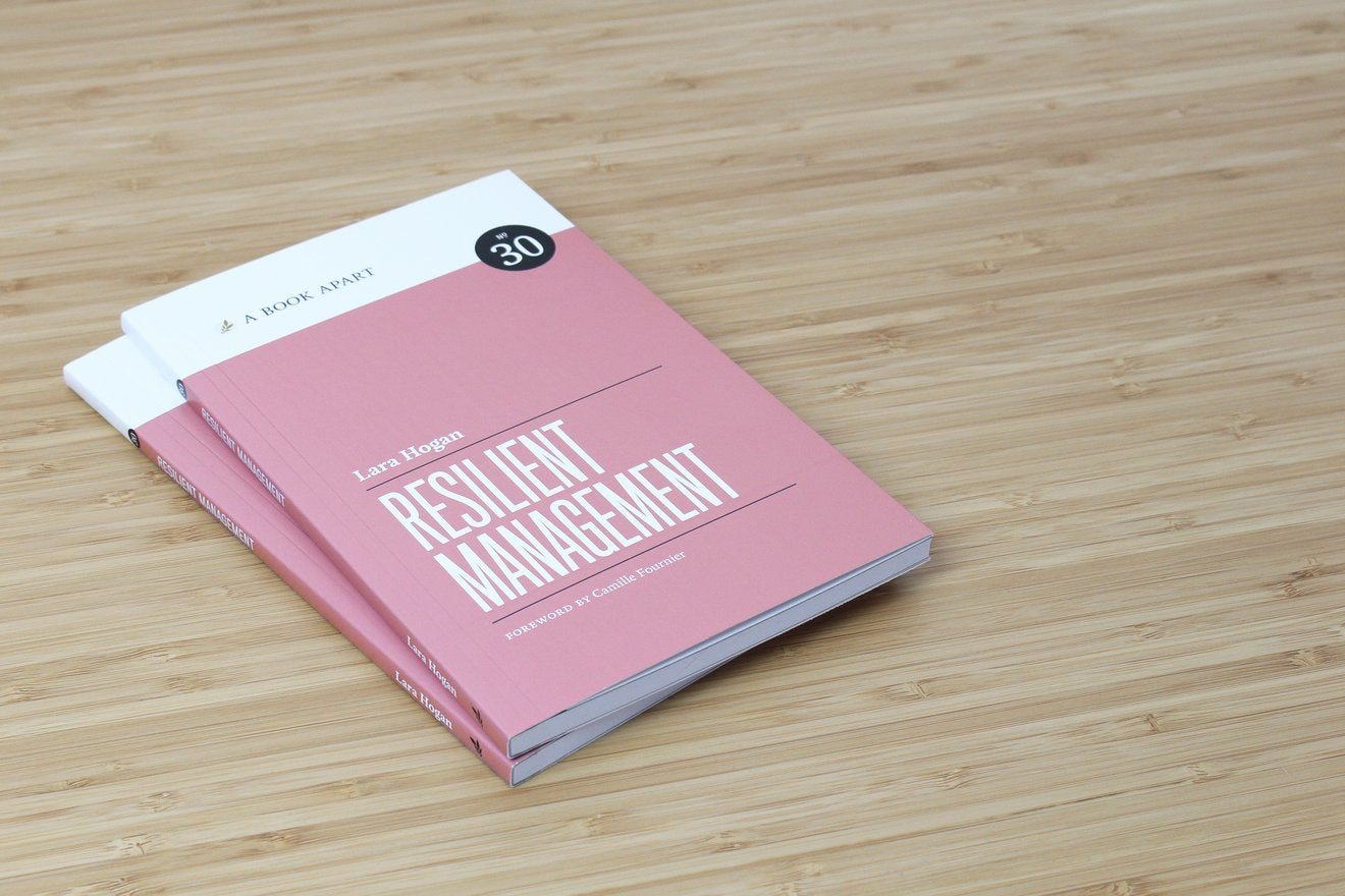 Resilient Management, published by A Book Apart