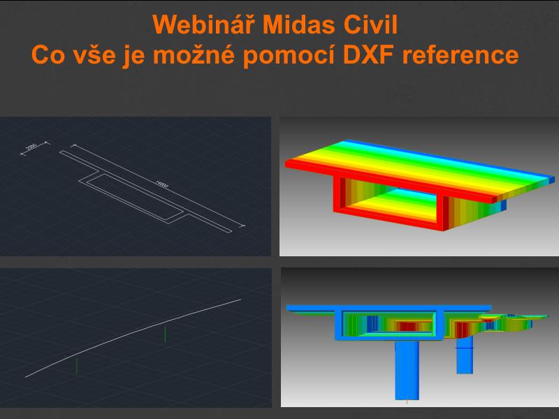 Midas Civil - Co vše je možné pomocí DXF reference