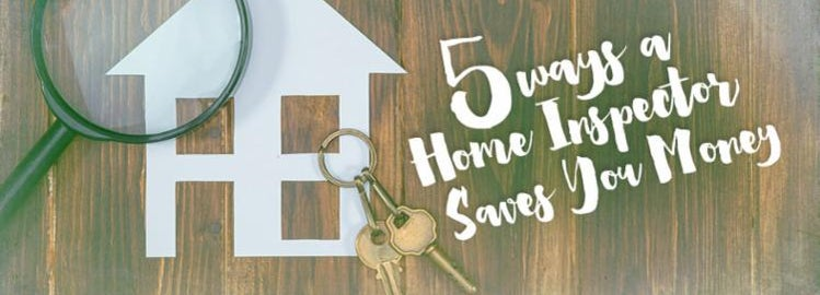 5 ways a home inspector will save you money
