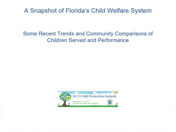 A Snapshot of Florida's Child Welfare System