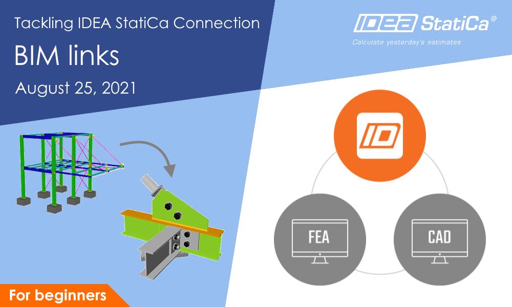 Tackling IDEA StatiCa Connection - BIM links