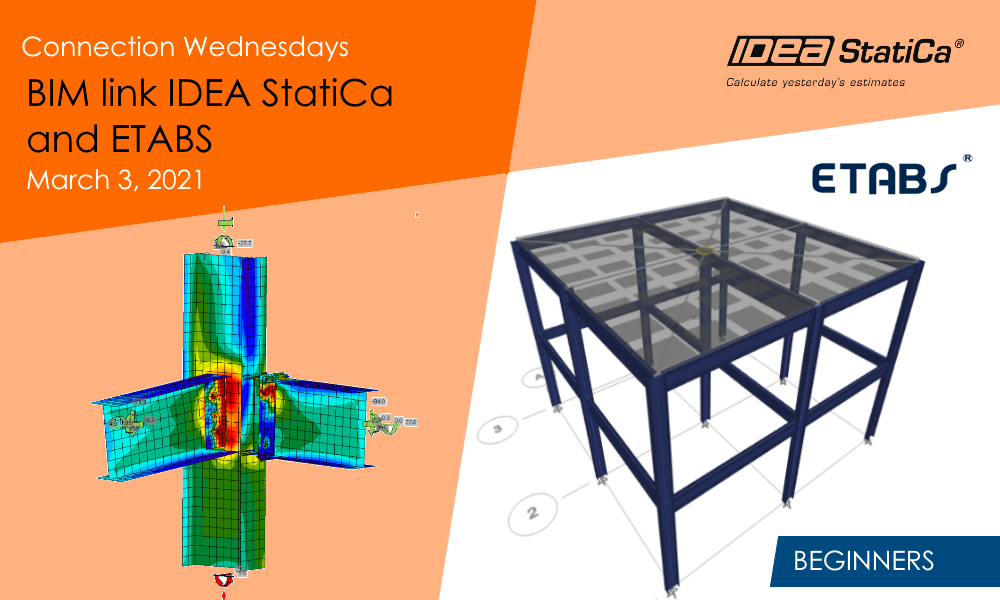 Connection Wednesdays – BIM Link IDEA StatiCa and ETABS