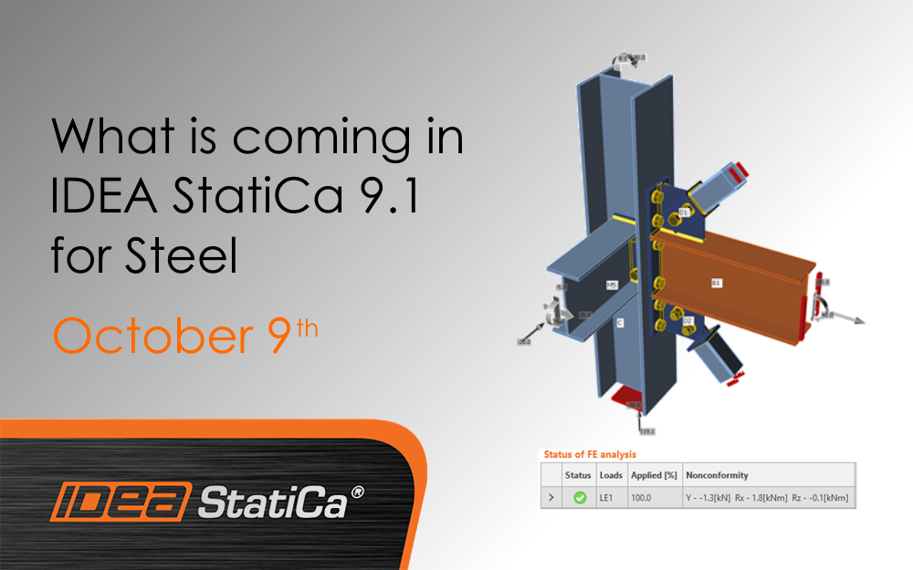 What is coming in IDEA StatiCa 9.1 for Steel