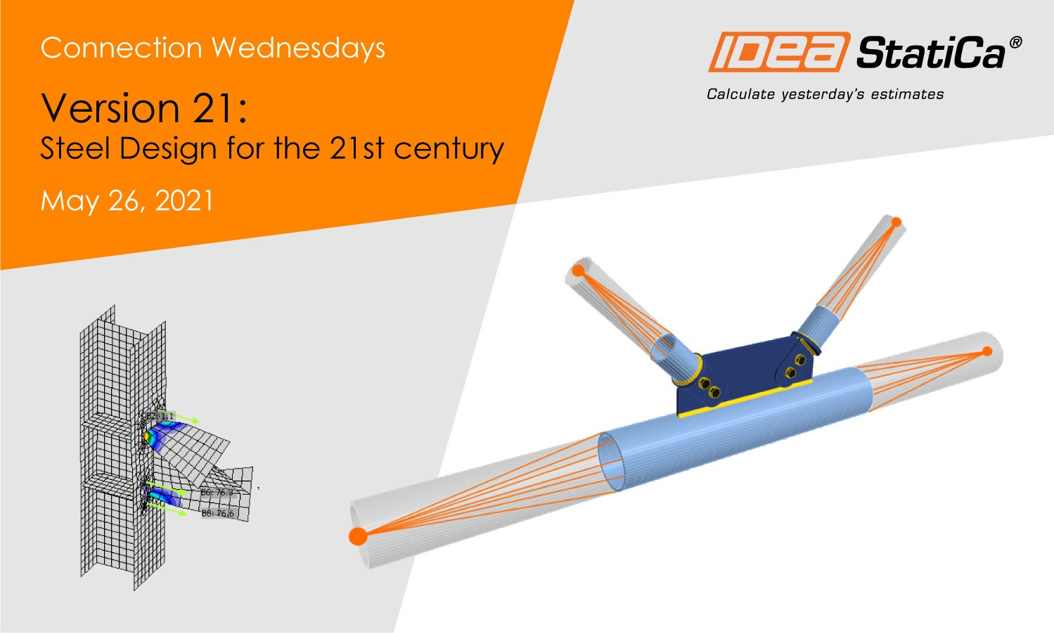 Connection Wednesdays - Version 21: Steel design for the 21st century