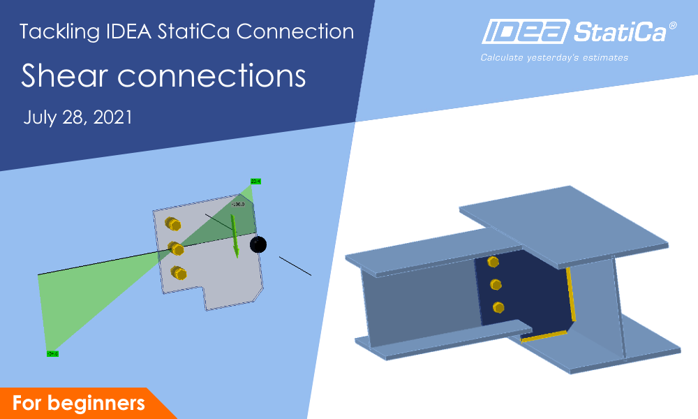 Tackling IDEA StatiCa Connection - Shear connections