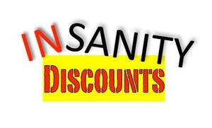 Insanity Discounts