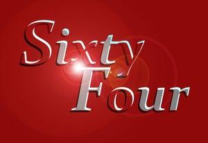 Sixty Four
