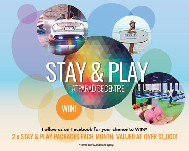 WIN! Stay & Play at Paradise Centre