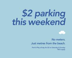 $2 Weekend Parking