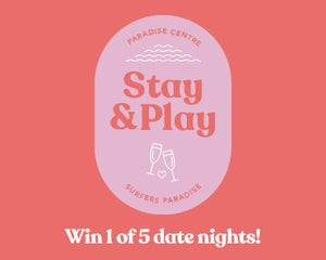Stay & Play - Win 1 of 5 Date Nights