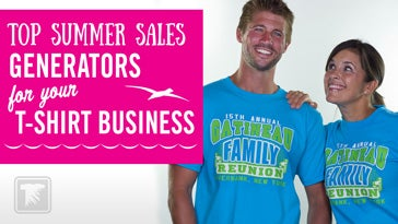 top summer sales generators for your t-shirt business