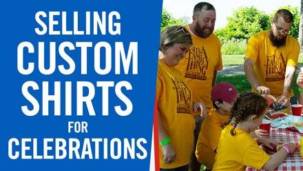 selling custom shirts for celebrations