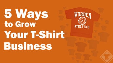 5 ways to grow your t-shirt business