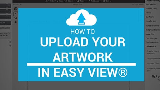 how to upload artwork in Easy View