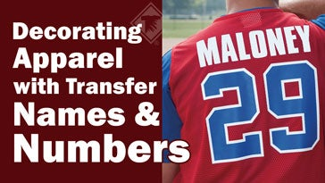 decorating apparel with transfer names and numbers