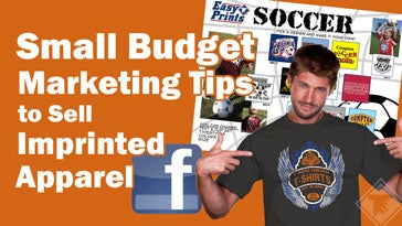 small budget marketing tips to sell custom apparel