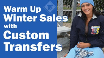 warm up winter sales with custom transfers