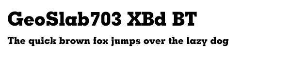 GeoSlab703 XBd BT font