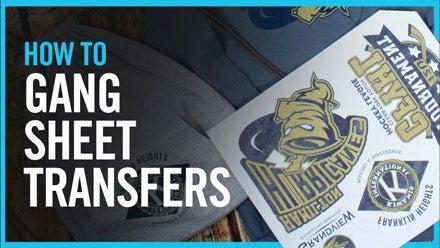 how to gang sheet transfers
