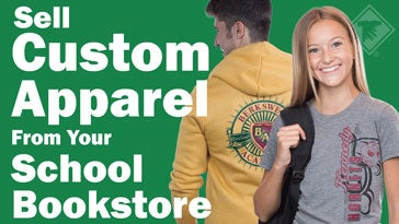 sell custom apparel from your school bookstore