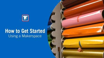 how to use a makerspace