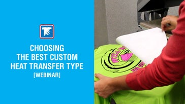 choosing the best custom heat transfer type