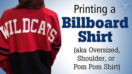 how to print a billboard shirt