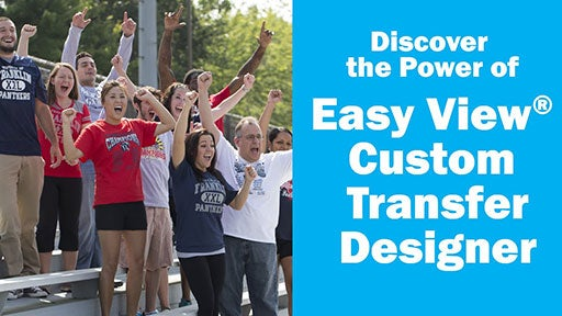 Easy View custom transfer designer