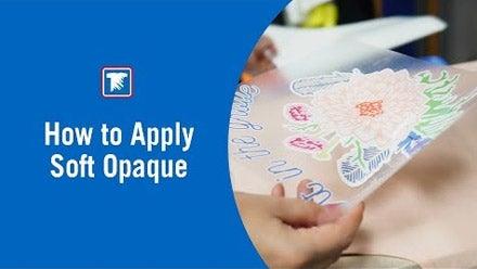 how to apply soft opaque transfers