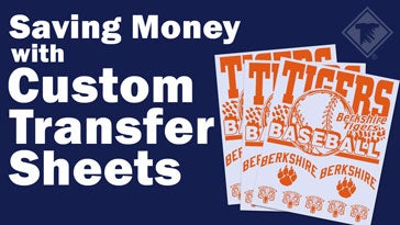 saving money with custom transfer sheets
