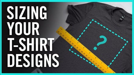 Sizing your t-shirt designs