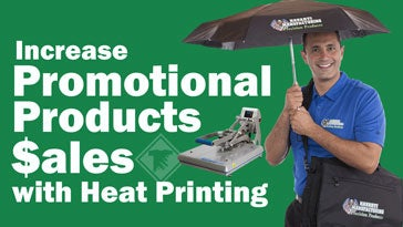 increase ad specialty sales with heat printing