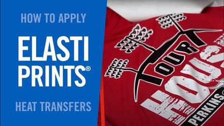 how to apply Elasti Prints screen printed transfers