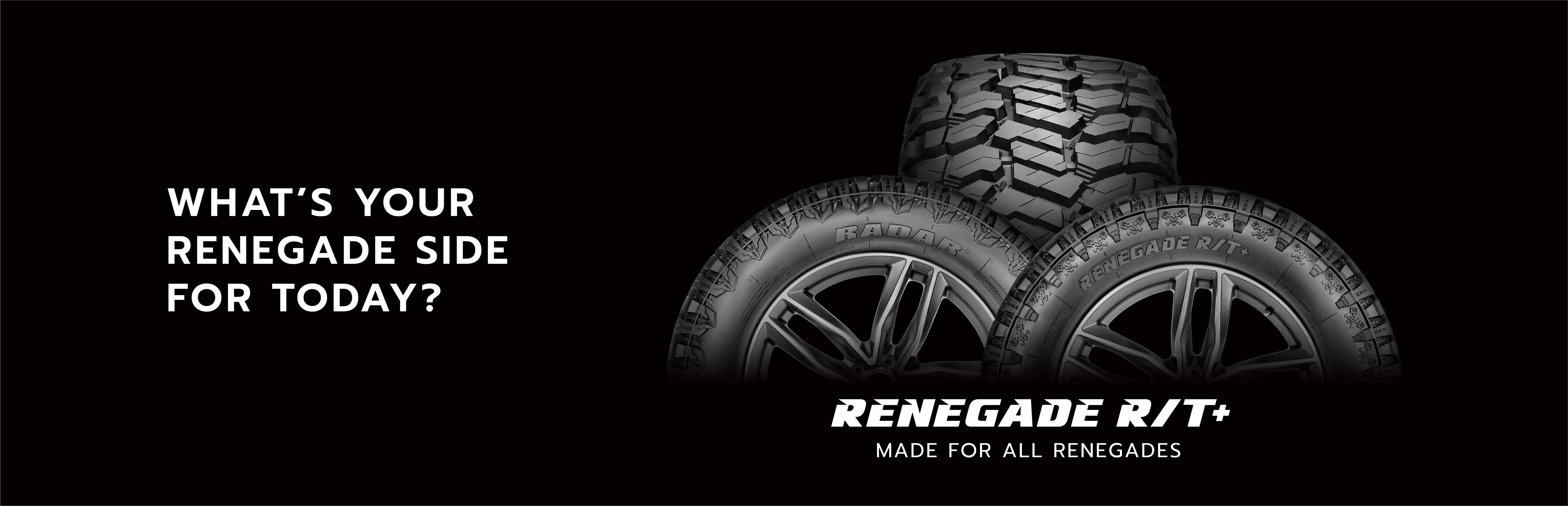 The all-new Rugged Terrain tire range - Renegade RT+