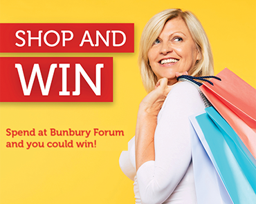Spend to WIN at Bunbury Forum!