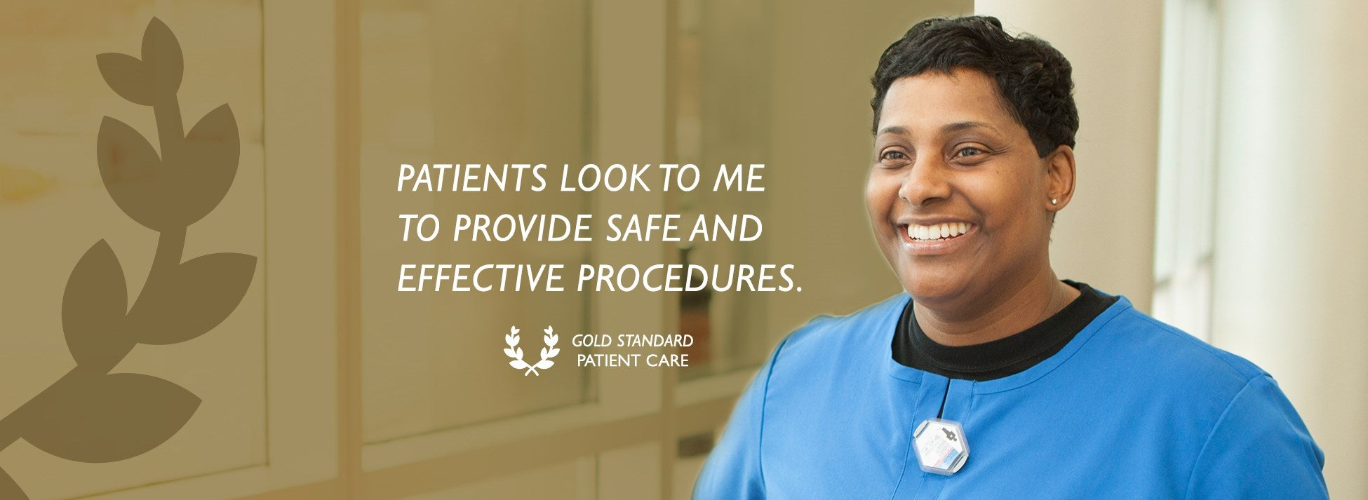 Gold Standard Patient Care - Safe and Effective Procedures