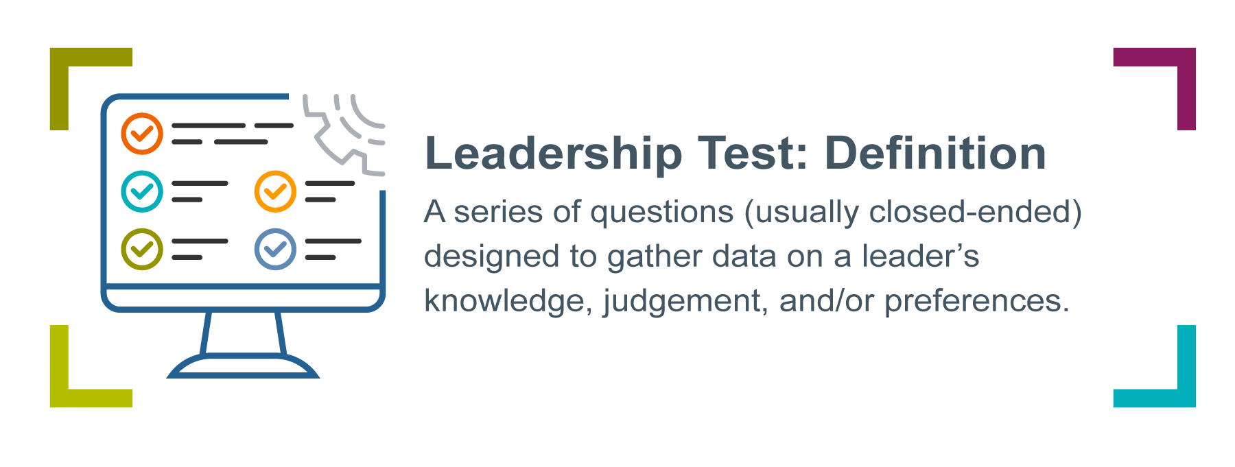 Graphic of a computer with checkmarks, accompanied by the definition of a leadership test. The definition says