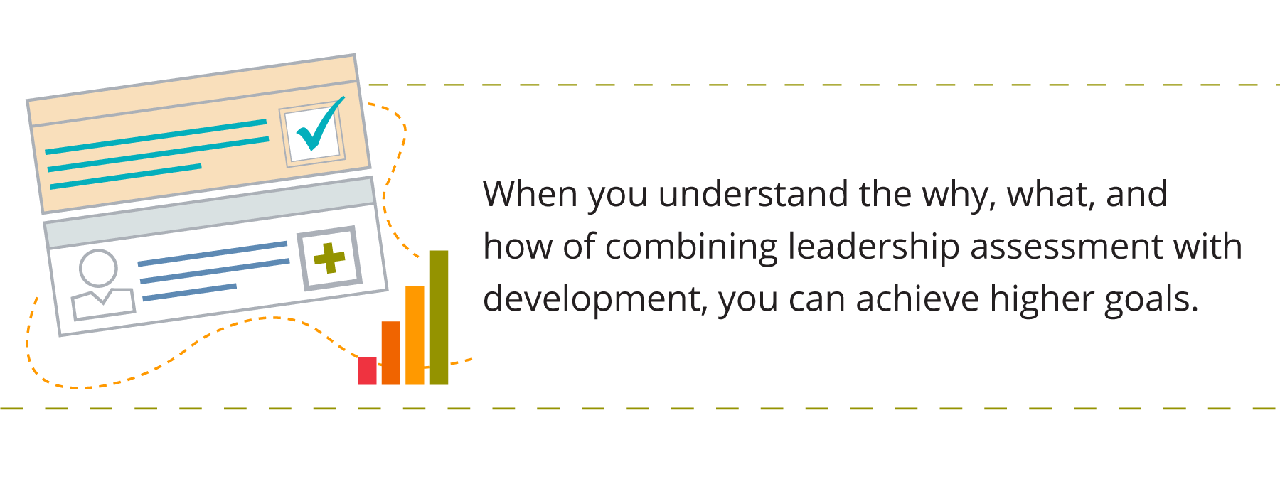 Graphic showing combination of charts and data, representing combining assessment and development. Accompanied by text that says