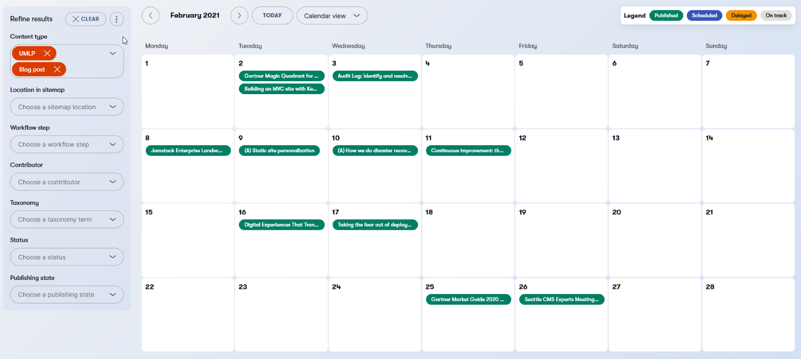 Editorial calendar that shows the state of all your content items