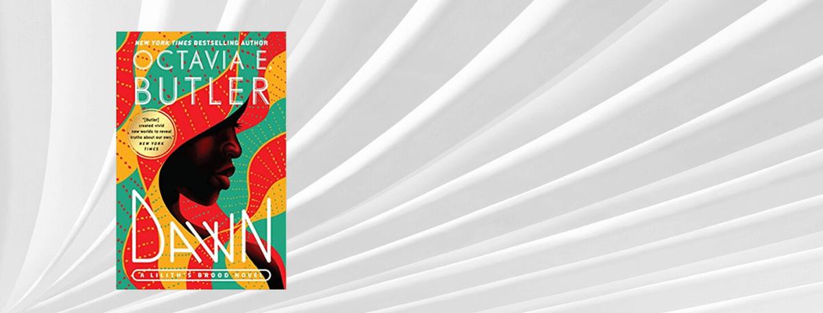 Front cover of book - Dawn by Octavia E Butler