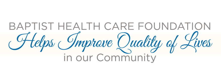 Baptist Health Care foundation helps improve quality of lives in our community