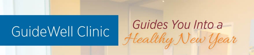 Guidewell Clinic guides you into a healthy new year