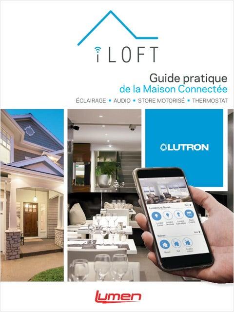 Lutron - Guide pratique Maison Connectée