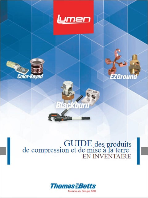 Thomas and Betts - Guide des produits de compression et de mise à la terre