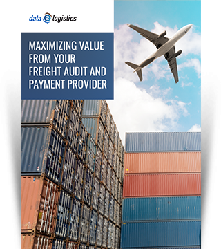 Maximizing value from your freight audit and payment provider