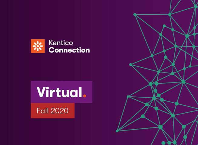 Kentico Connections Virtual Edition.