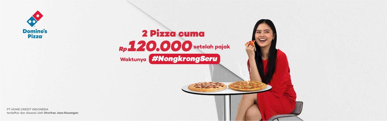 Home Credit Rewards: Paket 2 Pizza cuma Rp100ribuan di Domino's Pizza