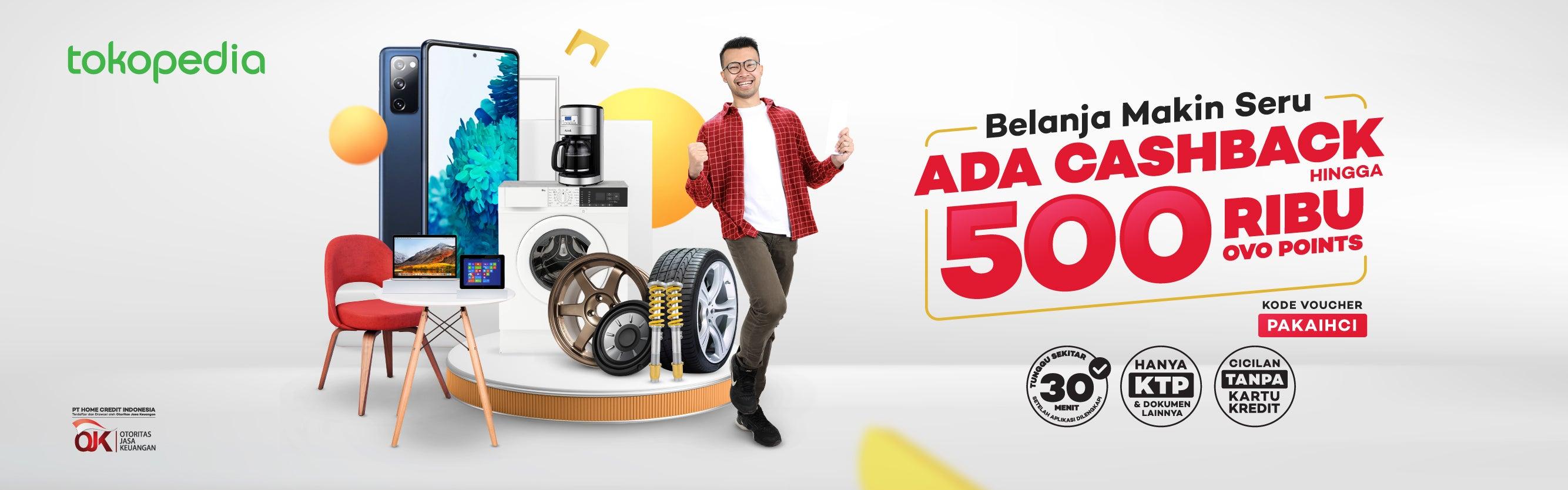 Cicilan Online: Cashback 7% hingga Rp500.000 di Tokopedia