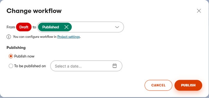 Change workflow modal dialog with settings to publish a content item immediately