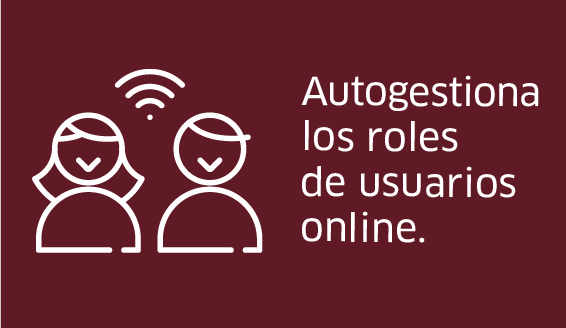 Autogestiona los roles de usuarios online